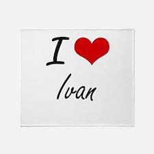 I Love Ivan Throw Blanket