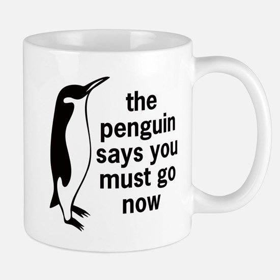 The Penguin Says Mugs