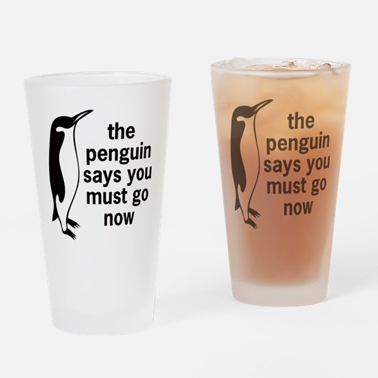 The Penguin Says Drinking Glass