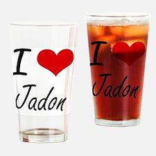 I Love Jadon Drinking Glass
