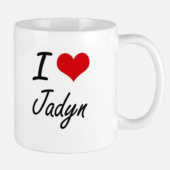 I Love Jadyn Mugs