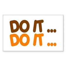 DO IT... Rectangle Decal