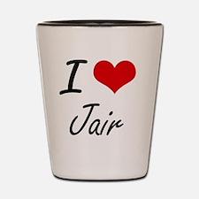 I Love Jair Shot Glass
