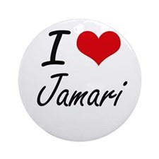 I Love Jamari Round Ornament