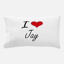 I Love Jay Pillow Case