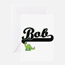 Bob Classic Name Design with Dinosa Greeting Cards