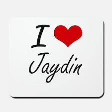 I Love Jaydin Mousepad