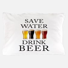 Save Water Drink Beer Pillow Case