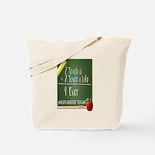 2 Teach 2 Touch a Life  Tote Bag