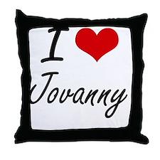 I Love Jovanny Throw Pillow