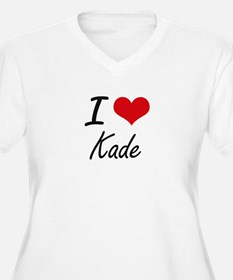 I Love Kade Plus Size T-Shirt