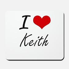 I Love Keith Mousepad