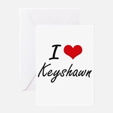 I Love Keyshawn Greeting Cards