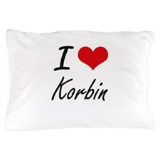 I Love Korbin Pillow Case