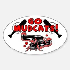 Go Mudcats Oval Decal