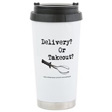 Delivery or Takeout final copy.png Travel Mug