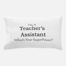 Teacher's Assistant Pillow Case