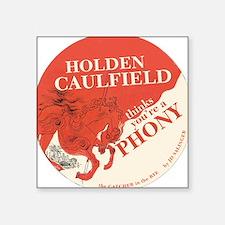 "holden caulfield Square Sticker 3"" x 3"""