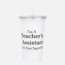 Teacher's Assistant Acrylic Double-wall Tumbler