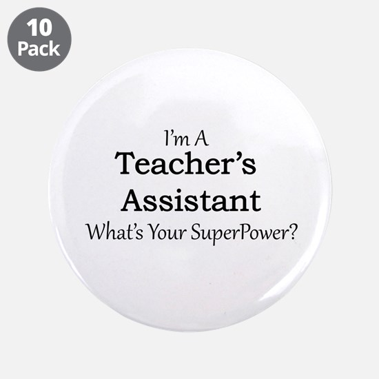 "Teacher's Assistant 3.5"" Button (10 pack)"