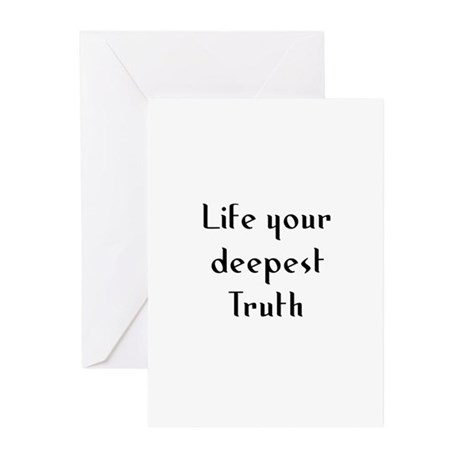 Life your deepest Truth Greeting Cards (Pk of 10)