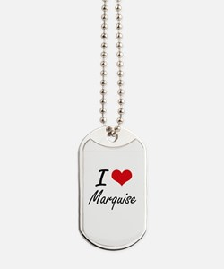 I Love Marquise Dog Tags