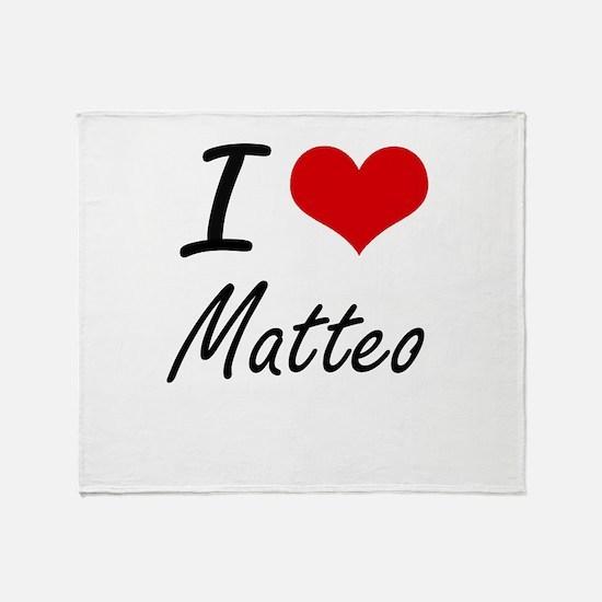 I Love Matteo Throw Blanket