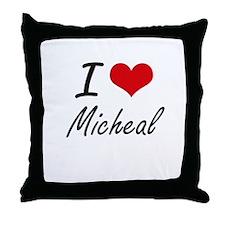 I Love Micheal Throw Pillow