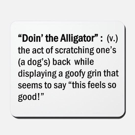 Doin' The Alligator Mousepad