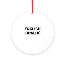 English Fanatic Ornament (Round)