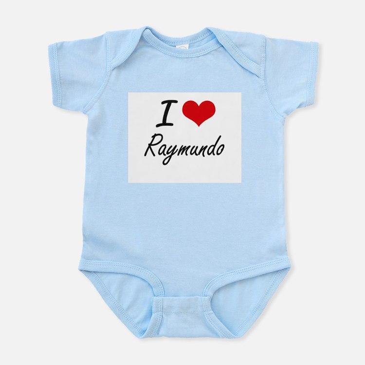 I Love Raymundo Body Suit