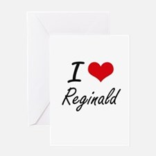 I Love Reginald Greeting Cards
