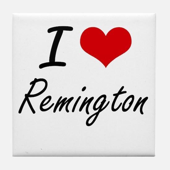 I Love Remington Tile Coaster