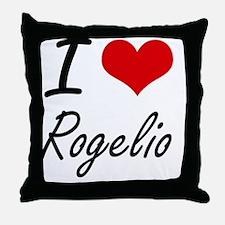 I Love Rogelio Throw Pillow