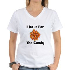 I Do It For The Candy! (candy Shirt