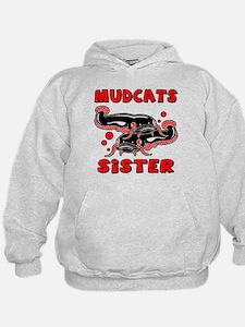 Mudcats Sister Hoodie