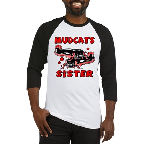 Mudcats Sister Baseball Jersey