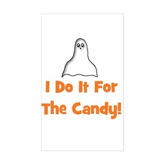 I Do It For The Candy! (ghost Sticker (Rectangular