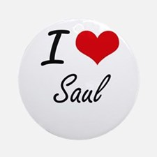 I Love Saul Round Ornament