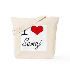 I Love Semaj Tote Bag