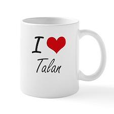I Love Talan Mugs