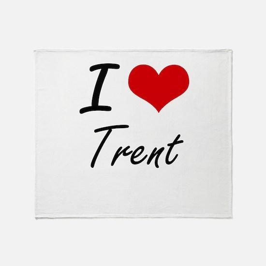 I Love Trent Throw Blanket