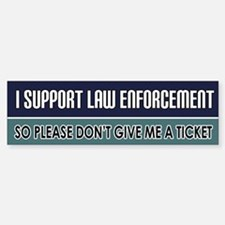 Support Law Enforcement Bumper Bumper Bumper Sticker