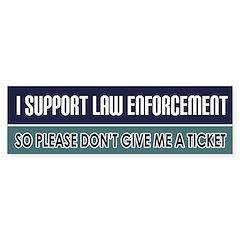 Support Law Enforcement Bumper Bumper Sticker