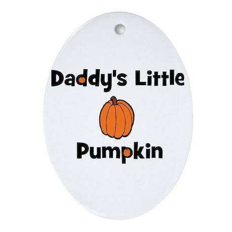 Daddy's Little Pumpkin Oval Ornament
