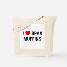 I * Bran Muffins Tote Bag