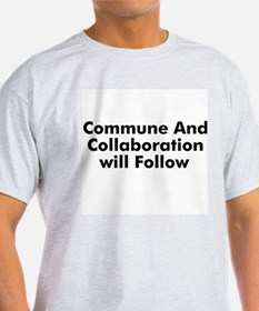 Commune And Collaboration wil T-Shirt