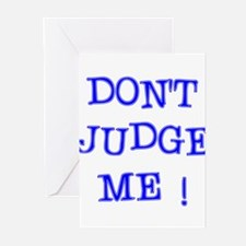 DONT JUDGE ME Greeting Cards (Pk of 20)