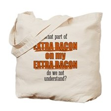 Extra Bacon Tote Bag