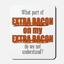 Extra Bacon Mousepad